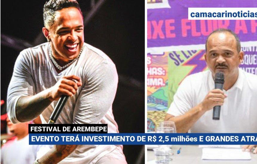 [Festival de Arembepe terá o investimento de R$ 2,5 milhões e grandes atrações ]