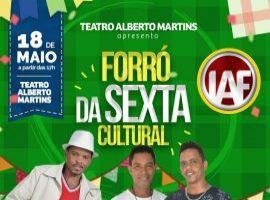 [Forró da Sexta Cultural do Teatro Alberto Martins é ao lado do Colégio Cantuária]