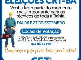 [ CRT-BA convoca técnicos para eleições 26 e 27 de setembro]