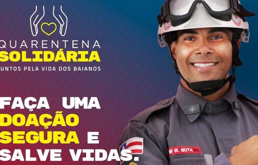 [Corpo de Bombeiros da Bahia retoma a campanha 'Quarentena Solidária']