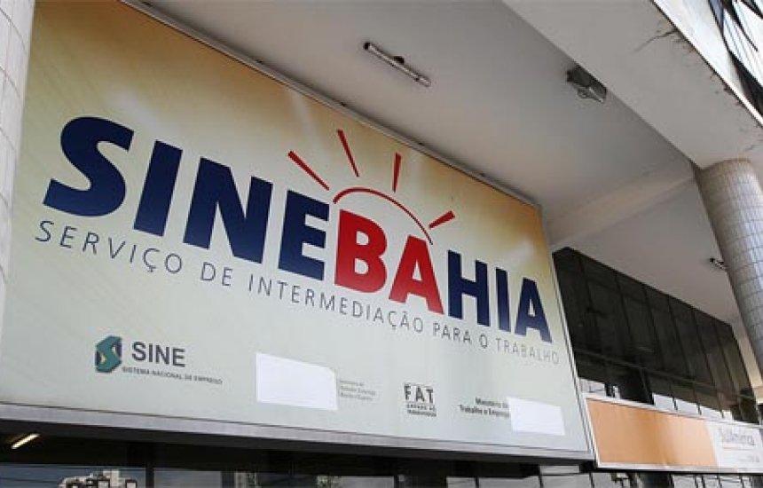 Confira as vagas de emprego do SineBahia disponibilizadas para esta quarta-feira (27)