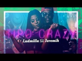 [Ludmilla - Tipo Crazy (feat. Jeremih)]