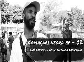 [Confira a conversa com José Macedo, vocalista da Afrocidade]